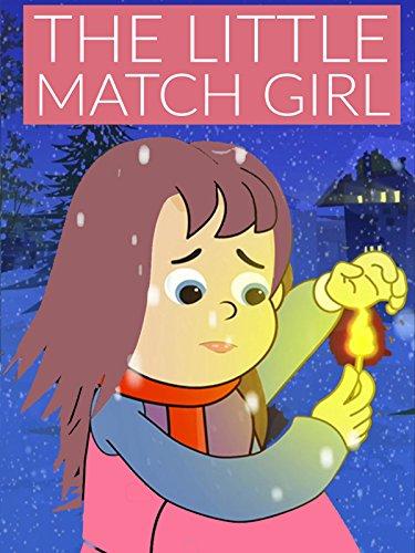 - The Little Match Girl