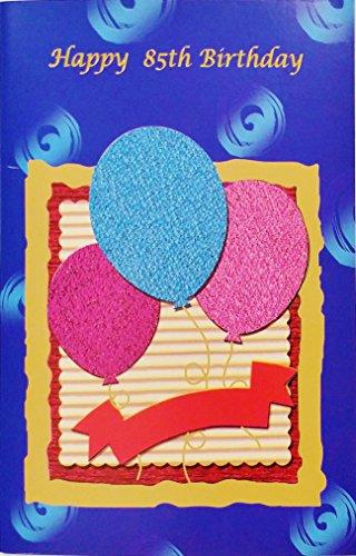 Dear Birthday Happy Friend - Happy 85th Birthday - Greeting Card w/ Balloons -
