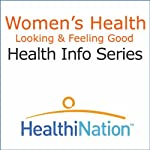 Women's Health: Looking and Feeling Good |  HealthiNation