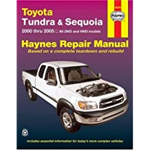 Toyota Tundra & Sequoia 2000 thru 2005: All 2WD and 4WD models