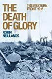 The Death of Glory, Robin Neillands, 0719562449