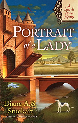 Portrait of a Lady: A Leonardo DaVinci Mystery (A Leonardo da Vinci Mystery)
