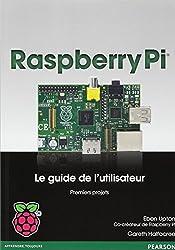 Raspberry Pi : Le guide de l'utilisateur
