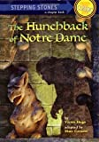 The Hunchback of Notre Dame (A Stepping Stone Book)