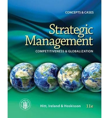 Read Online [(Strategic Management: Concepts and Cases: Competitiveness and Globalization )] [Author: R. Duane Ireland] [Jan-2014] pdf epub