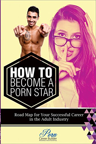 Good How to get into adult industry was