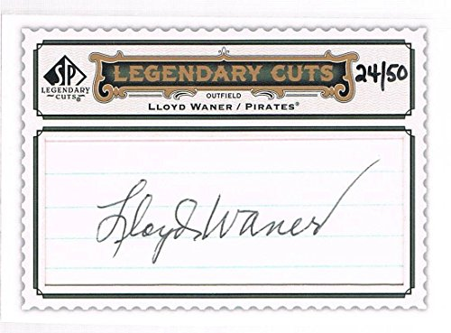 2009 LLOYD WANER SP Legendary Cuts Legendary Cut Signatures Autograph #d 24/50 - MLB Cut Signatures