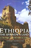Book cover for Ethiopia, the Unknown Land: A Cultural and Historical Guide