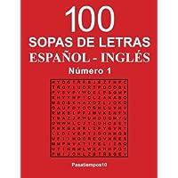 100 Sopas de Letras Español - Inglés - N. 1