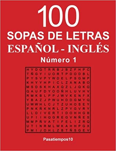 100 Sopas de letras Español - Inglés - N. 1: Volume 1: Amazon.es: Pasatiempos10: Libros