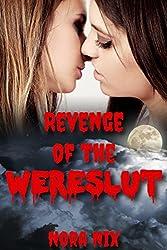 Revenge Of The Wereslut (Wereslut Book 2, Steamy Gender Swap Romance)