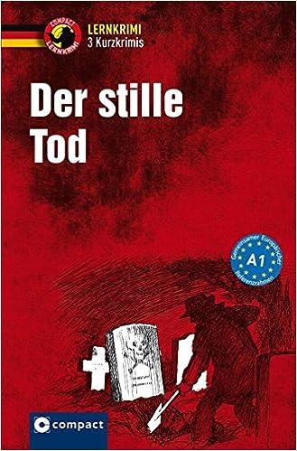 Der stille Tod: Deutsch