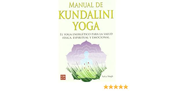Manual de kundalini yoga: 9788479276041: Amazon.com: Books