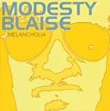 Melancholia By Modesty Blaise (2001-10-29)