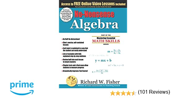 No-Nonsense Algebra: Part of the Mastering Essential Math Skills ...