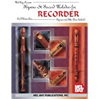 Hymns and Sacred Melodies for Recorder (Soprano And Alto Parts Included)