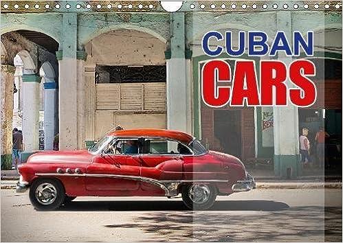 Cuban Cars 2018 Vintage Cars Of Cuba Calvendo Places Paul