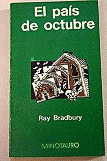 El pais de octubre par Bradbury
