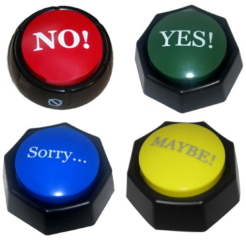 4-total-buttons-the-no-yes-sorry-and-maybe-buttons-simplify-your-life-wi