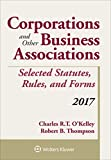 img - for Corporations and Other Business Associations Selected Statutes, Rules, and Forms: 2017 Supplement (Supplements) book / textbook / text book