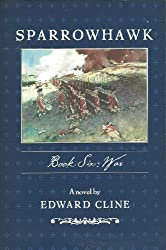 Sparrowhawk, Book Six: War
