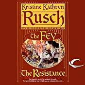 The Resistance: The Fey, Book 4 | Kristine Kathryn Rusch