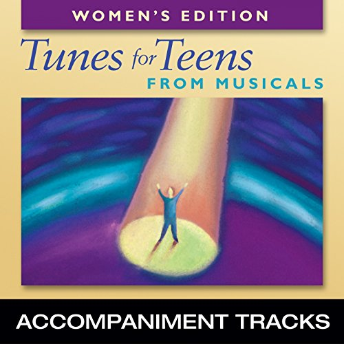 Tunes for Teens for Musicals, Women's Edition (Accompaniment Tracks) (Tunes Teen)