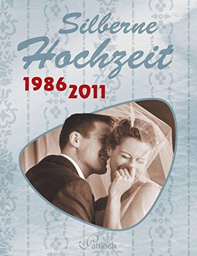Silberne Hochzeit: 1986 - 2011
