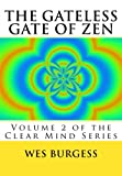 img - for The Gateless Gate of Zen: Traditional Wisdom, Koans & Stories to Enlighten Everyone book / textbook / text book