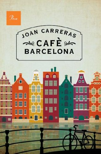 Cafè Barcelona (Catalan Edition) by [Carreras, Joan]