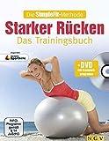 Die SimpleFit-Methode - Starker Rücken - Das Trainingsbuch (Mit DVD): Zugunsten Deutsche Sporthilfe
