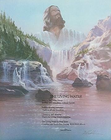 Religious Art And Poem Quote U0026quot;The Living Wateru0026quot; Poster Art Print  (16u0026quot