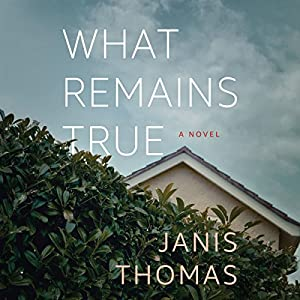 What Remains True Audiobook