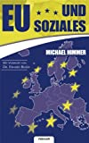 Eu und Soziales, Michael Dr. Himmer and Michael Himmer, 3902536012