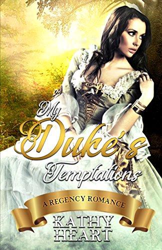 My Duke's Temptations: A Regency Romance