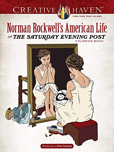 Creative Haven Norman Rockwell's American Life from The Saturday Evening Post Coloring Book (Adult ()