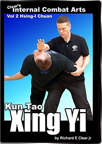 Clear's Internal Combat Arts Vol 2: Xing Yi Quan