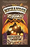"""Mechanique A Tale of the Circus Tresaulti"" av Genevieve Valentine"
