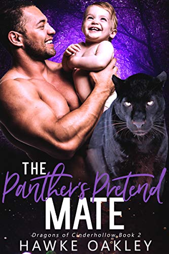 Books : The Panther's Pretend Mate (Dragons of Cinderhollow Book 2)