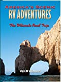 America's Scenic RV Adventures: Baja RV Adventure