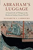 Abraham's Luggage: A Social Life of Things in the