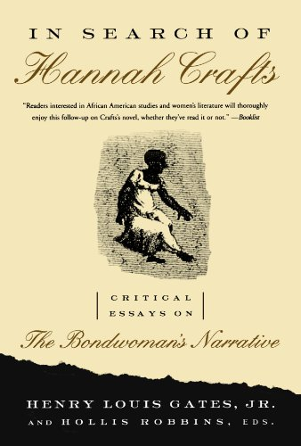 In Search of Hannah Crafts: Critical Essays on the Bondwoman's Narrative