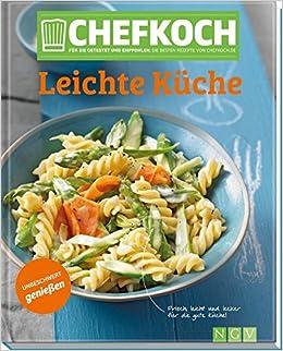 Chefkoch Leichte Küche: Für Sie getestet und empfohlen: Die besten ...