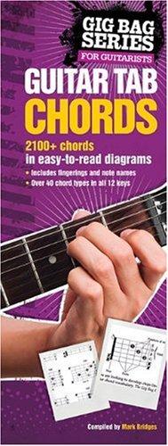 Guitar Tab Chords: The Gig Bag Series (Gig Bag (Guitar Bag Series)