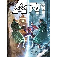 All-New Atom, The: Future/Past - VOL 2