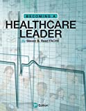 Becoming a Healthcare Leader
