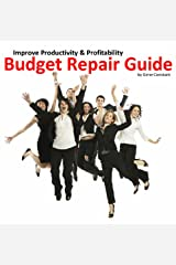 Budget Repair Guide: Cost Cutting Tips Every Manager Should Use Hardcover