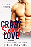 Crazy Sexy Love (A Dirty Dicks Novel)