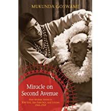 Miracle on Second Avenue: Hare Krishna Arrives in New York, San Francisco, and London 1966-1969