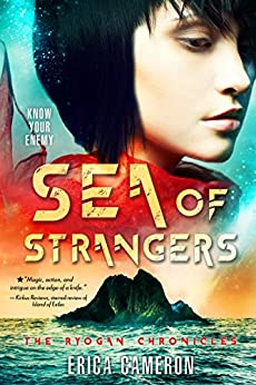 Sea of Strangers (The Ryogan Chronicles) by [Cameron, Erica]